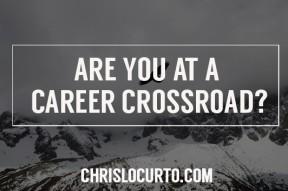 career crossroad?